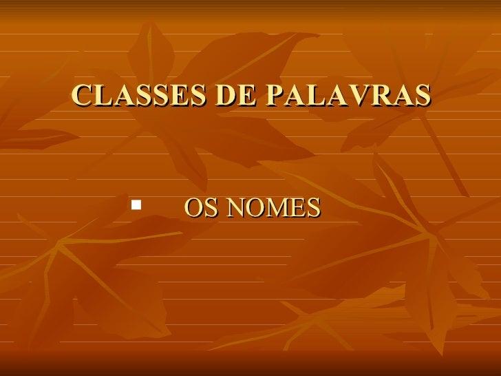 Os Nomes (Nova Terminologia Linguística)