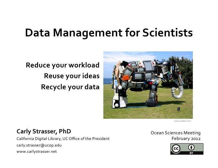 Data Management for Scientists: Workshop at Ocean Sciences 2012