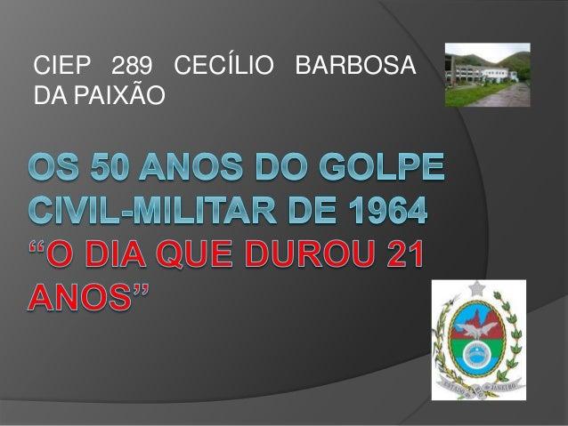 CIEP 289 CECÍLIO BARBOSA DA PAIXÃO