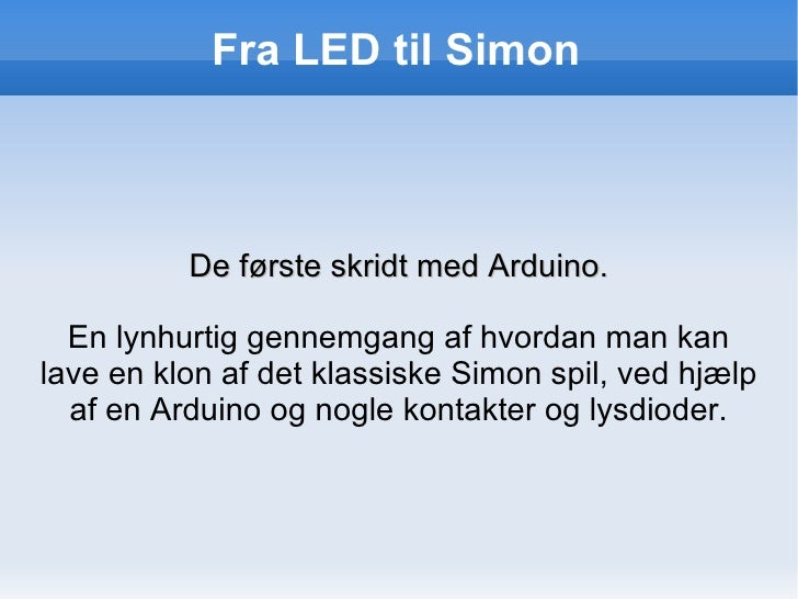 Fra LED til Simon