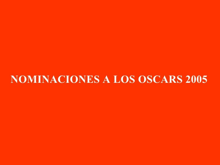 "Oscars 2005 (The winers is ""¡¡Zapatero!!"")"