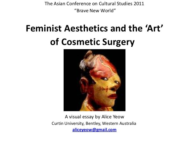 """The Asian Conference on Cultural Studies 2011<br /> """"Brave New World""""<br /><br />Feminist Aesthetics and the 'Art' <br /..."""