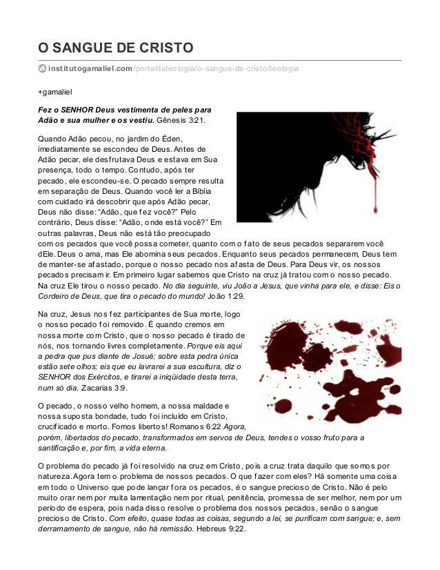 O SANGUE DE CRISTO institutogamaliel.com/portaldateologia/o-sangue-de-cristo/teologia +gamaliel Fez o SENHOR Deus vestimen...