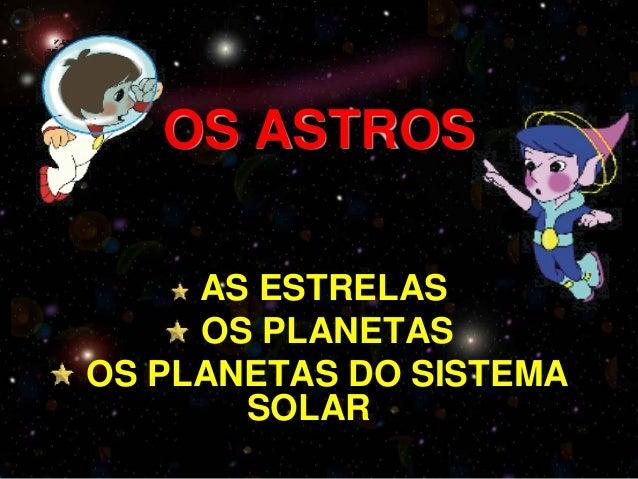 Os astros 2