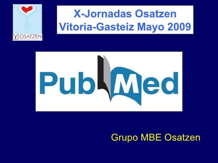 X-Jornadas Osatzen Vitoria-Gasteiz Mayo 2009 Grupo MBE Osatzen