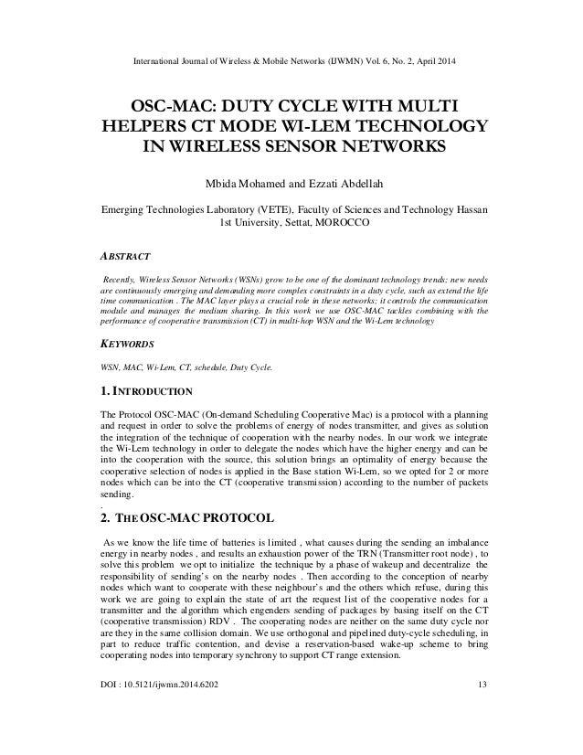 International Journal of Wireless & Mobile Networks (IJWMN) Vol. 6, No. 2, April 2014 DOI : 10.5121/ijwmn.2014.6202 13 OSC...