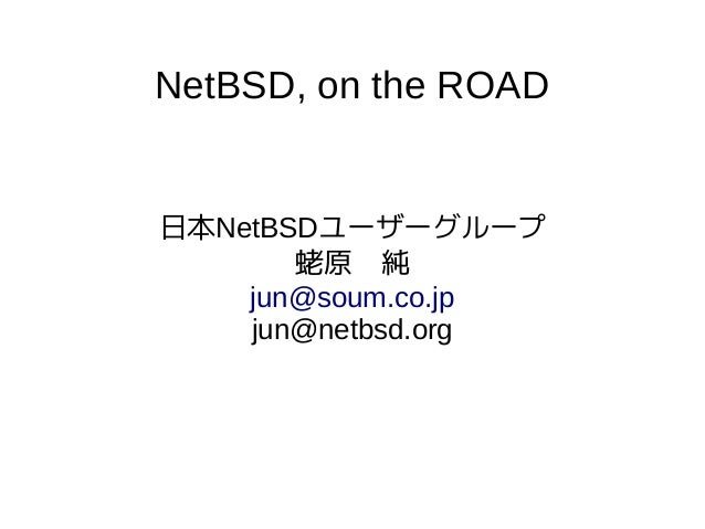 NetBSD,on the ROAD