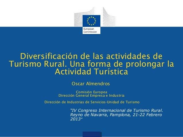 Diversificación de las actividades deTurismo Rural. Una forma de prolongar la            Actividad Turística              ...