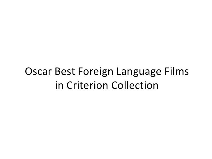 Oscar Best Foreign Language Films      in Criterion Collection