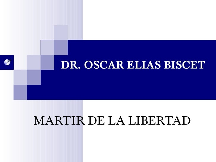 DR. OSCAR ELIAS BISCET MARTIR DE LA LIBERTAD