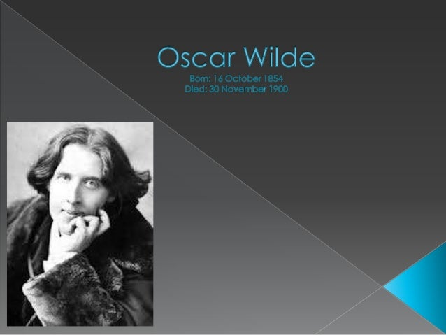  Oscar Fingal O'Flahertie Wills Wilde was an Irish writer and poet. After writing in different forms throughout the 1880...