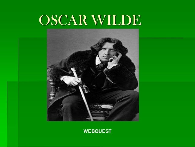 Oscar wilde webquest