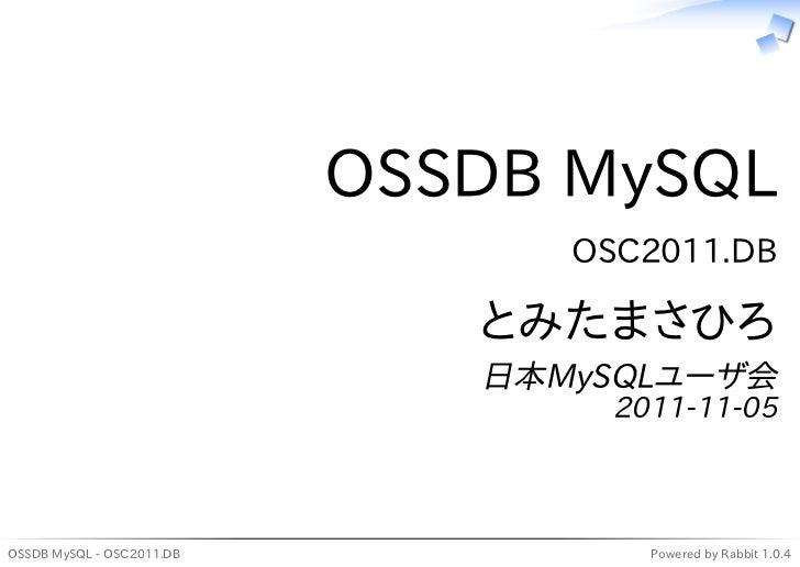 OSSDB MySQL                                 OSC2011.DB                              とみたまさひろ                              日...