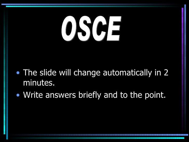 <ul><li>The slide will change automatically in 2 minutes. </li></ul><ul><li>Write answers briefly and to the point. </li><...