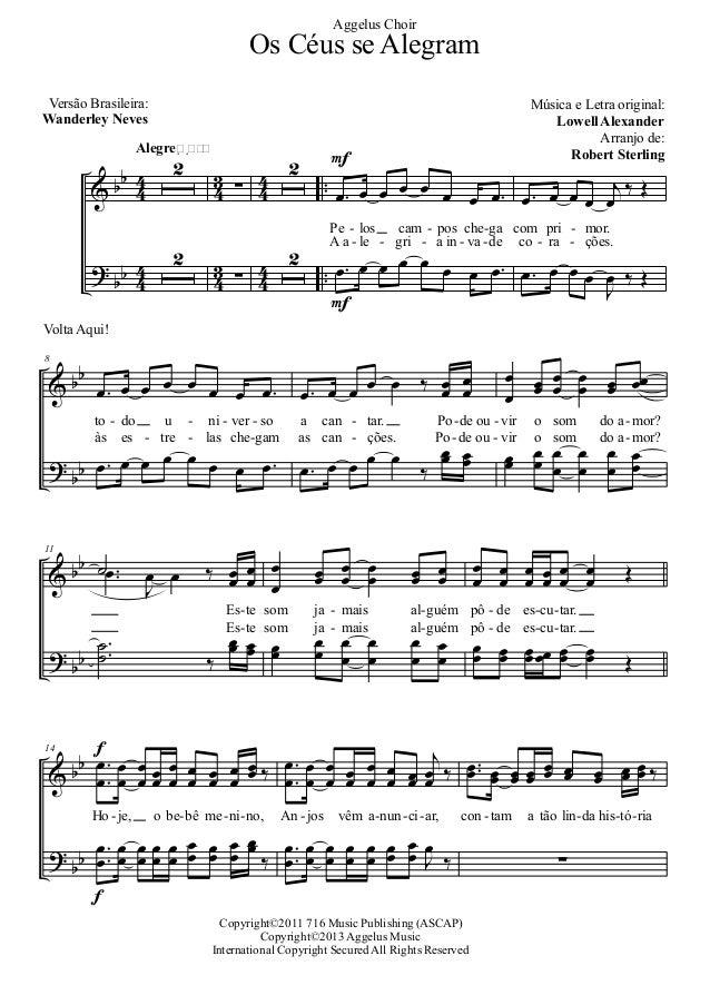Aggelus Choir  Os Céus se Alegram Versão Brasileira: Wanderley Neves  1  Alegre    α 3 %α 3 > α 3 α 3  1  Música e Letra...