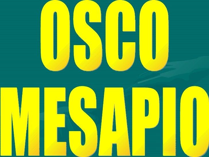 OSCO MESAPIO