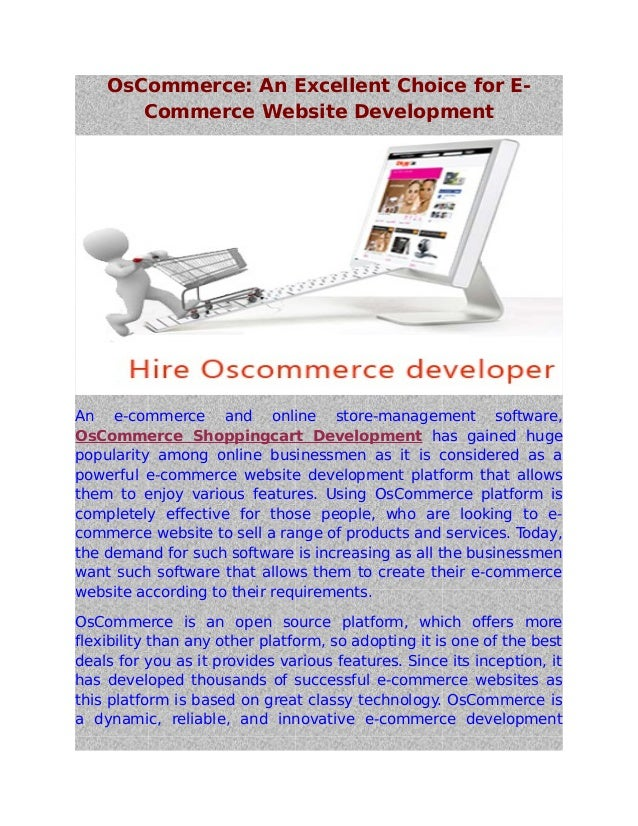 Os commerce  an excellent choice for e commerce website development
