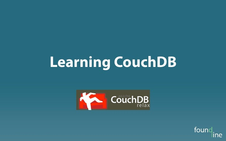 OSCON 2011 Learning CouchDB