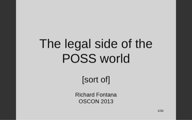 The Legal Side of the POSS World