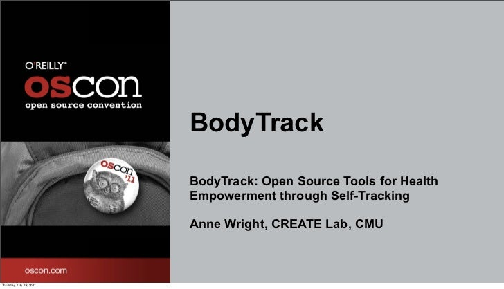 BodyTrack OSCon Talk 7/28/11