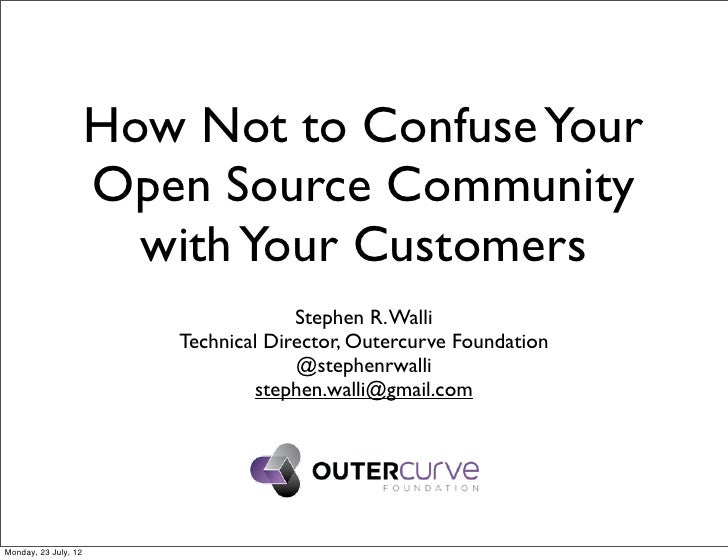 How Not to Confuse Your Open Source Community with Your Customers