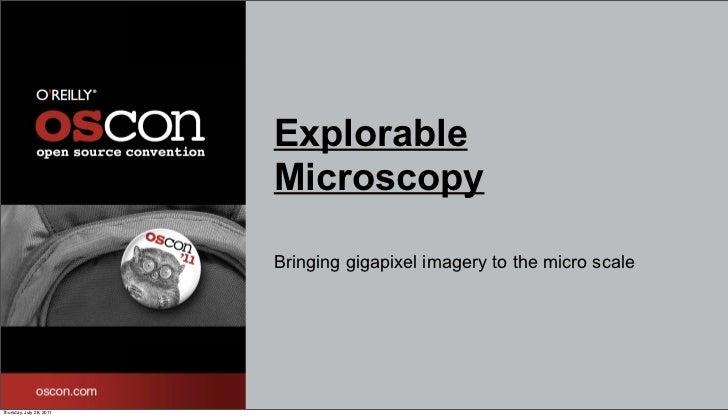 Explorable Microscopy OSCon Talk 7/28/11