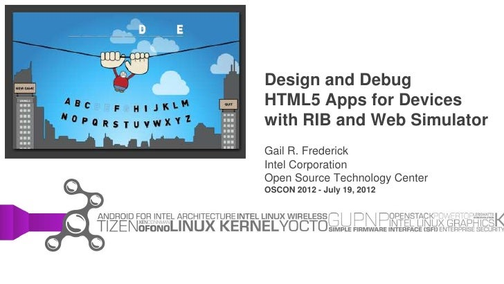 OSCON 2012: Design and Debug HTML5 Apps for Devices with RIB and Web Simulator