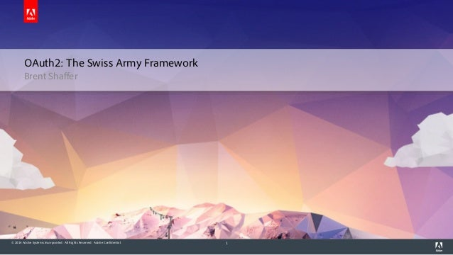 OAuth2 - The Swiss Army Framework