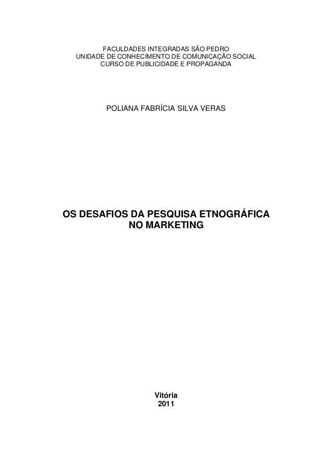 FACULDADES INTEGRADAS SÃO PEDROUNIDADE DE CONHECIMENTO DE COMUNICAÇÃO SOCIALCURSO DE PUBLICIDADE E PROPAGANDAPOLIANA FABRÍ...