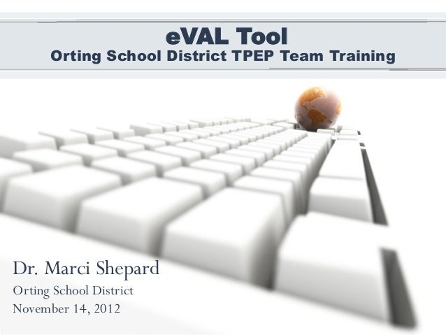 eVAL Tool (for Teacher and Principal Evaluations)