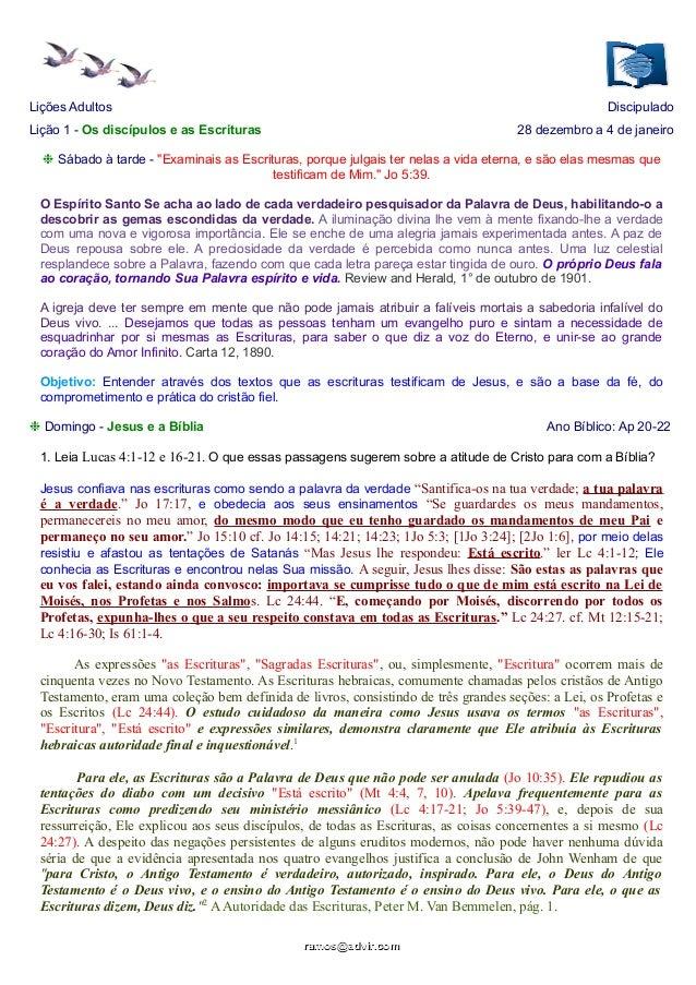 """Lições Adultos  Discipulado  Lição 1 - Os discípulos e as Escrituras  28 dezembro a 4 de janeiro  ❉ Sábado à tarde - """"Exam..."""