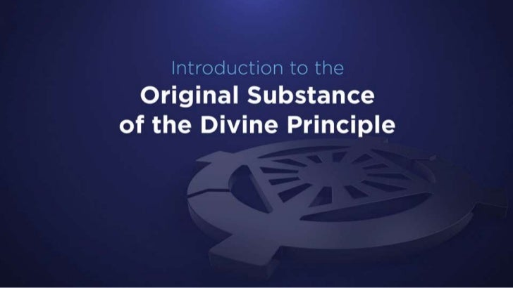 Original Substance of Divine Principle 4