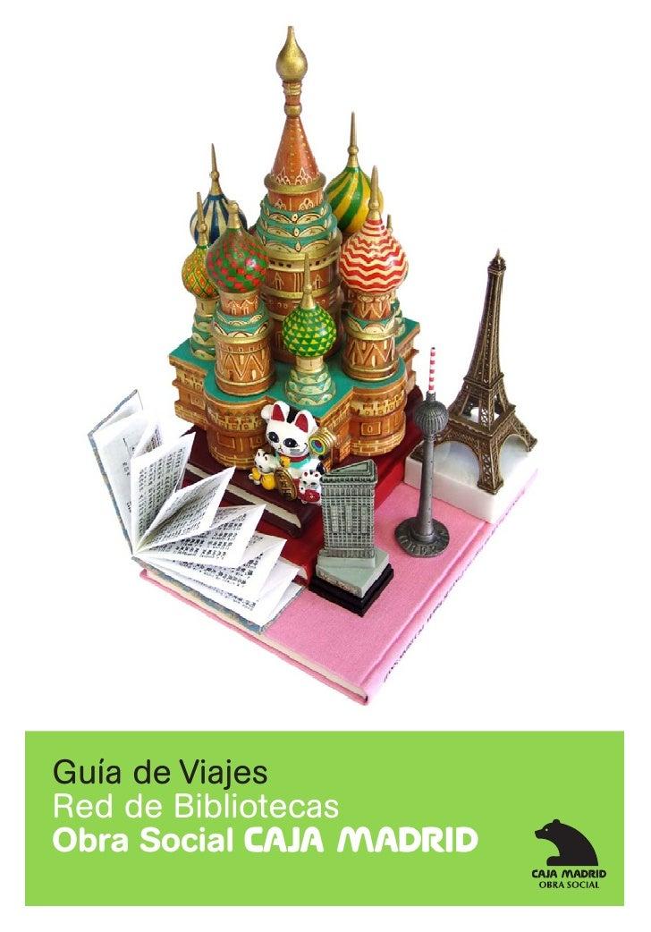 Guía de Viajes Red de Bibliotecas Obra Social C