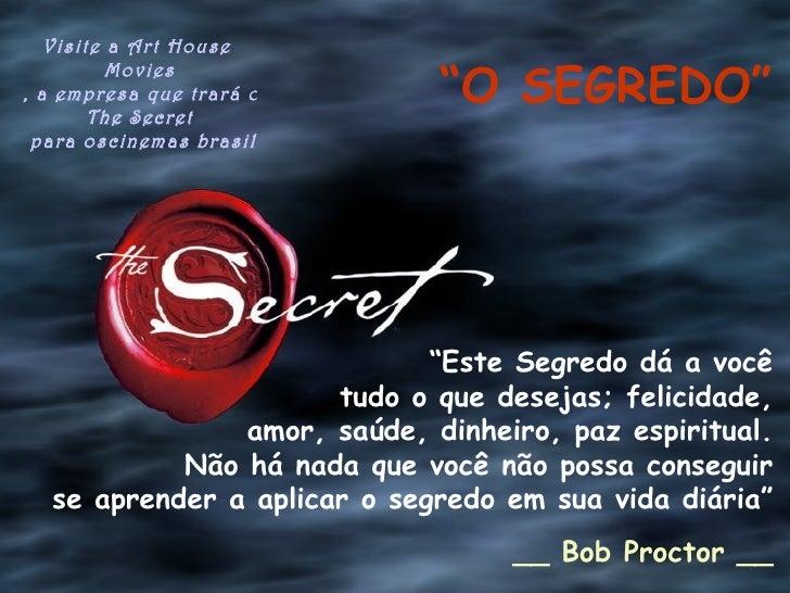 """Visite a Art House                                """"O SEGREDO""""          Movies, a empresa que trará o filme        The Secr..."""
