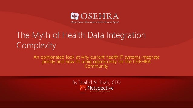 OSEHRA Summit 2012 Lunch Keynote: Current health IT systems integrate poorly and that's a big opportunity for the OSEHRA community