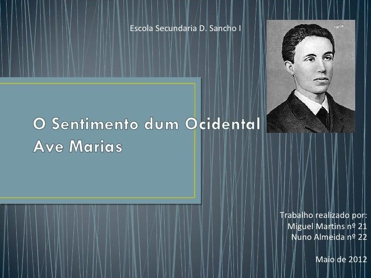 Escola Secundaria D. Sancho I                                Trabalho realizado por:                                  Migu...