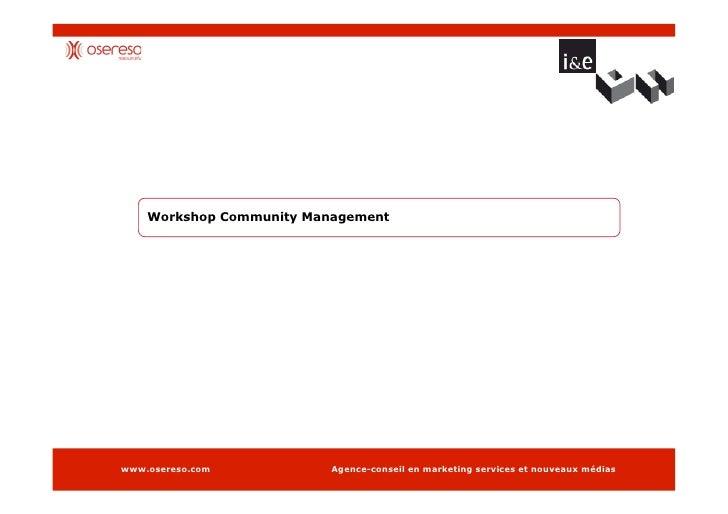 Community Management - Osereso