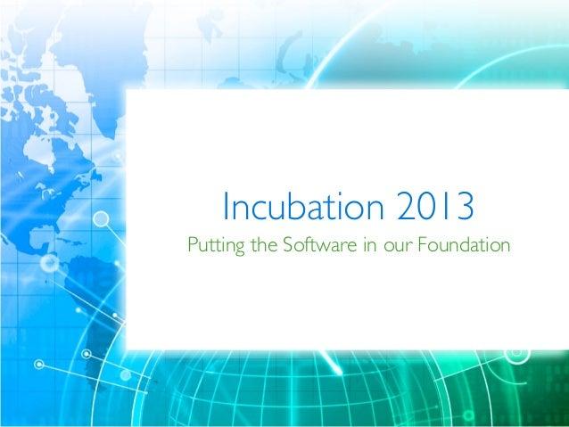 OSGeo Incubation 2013