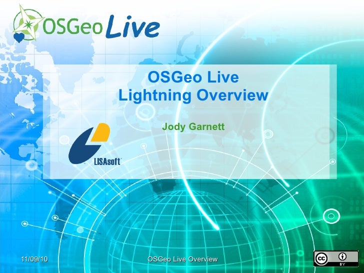 OSGeo Live Lightening Overview
