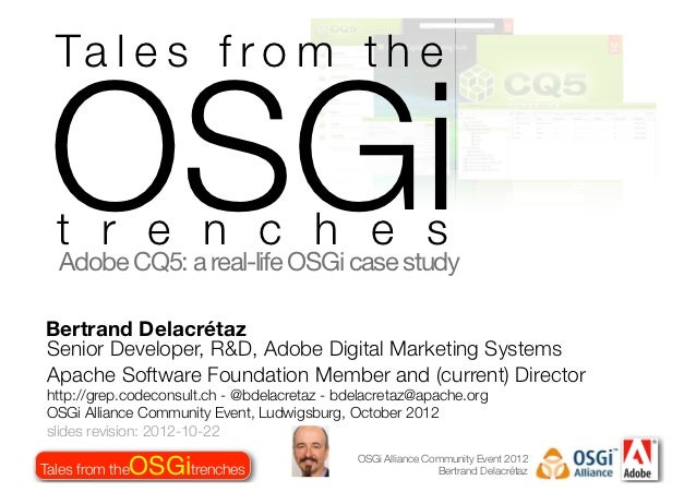 Tales from the OSGi trenches (2012 short form edition)