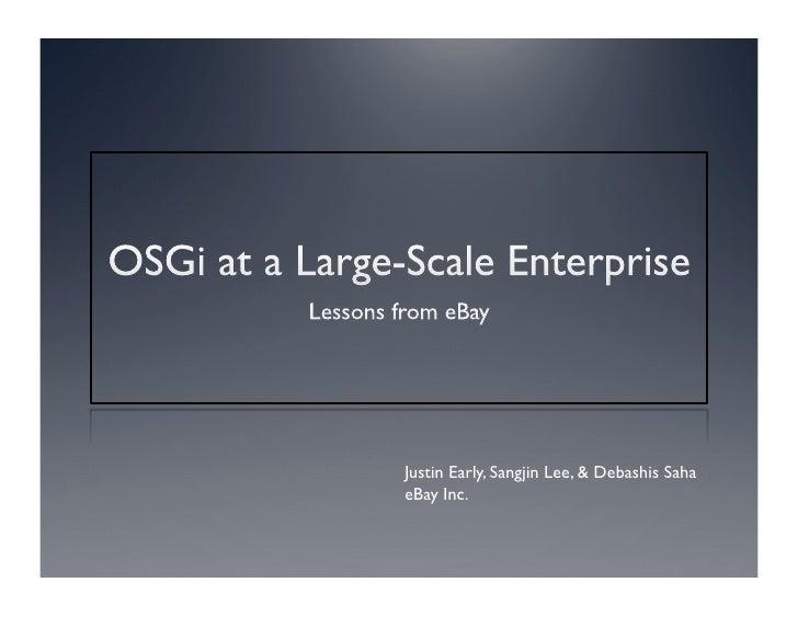 OSGi at eBay: JavaOne 2010