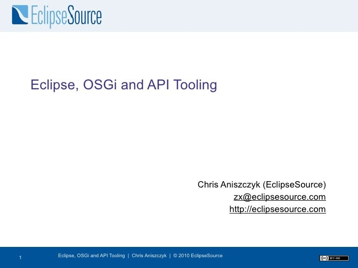 OSGi, Eclipse and API Tooling