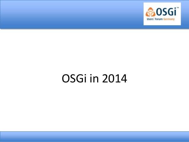 OSGi in 2014