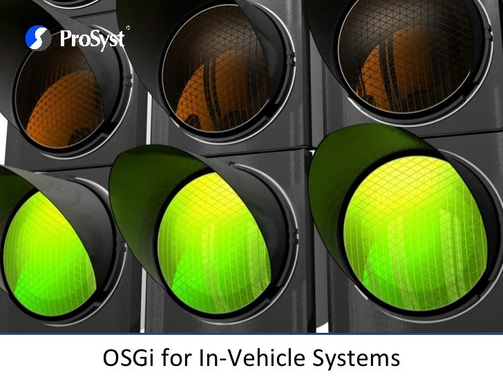OSGi for In-Vehicle Systems