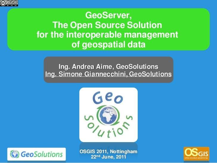 GeoServer @ Osgis 2011