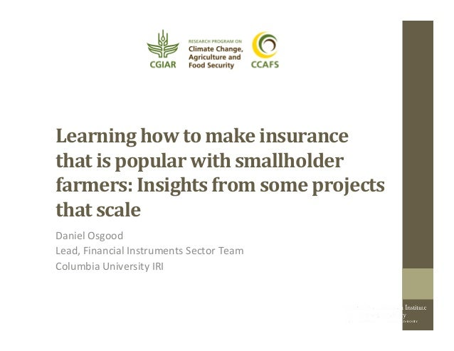 Learning  how  to  make  insurance   that  is  popular  with  smallholder   farmers:  Insights  fr...
