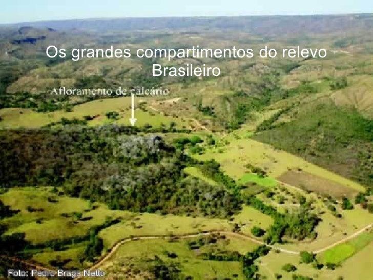 Os grandes compartimentos do relevo brasileiro