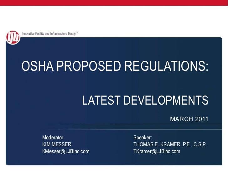 OSHA PROPOSED REGULATIONS:   LATEST DEVELOPMENTS MARCH 2011