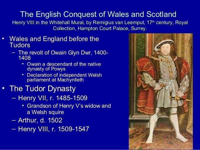 The English Conquest of Wales and Scotland Henry VIII in the Whitehall Mural, by Remigius van Leemput, 17th century, Royal...