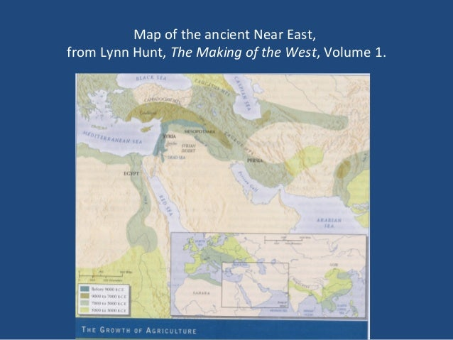 Map of the ancient Near East, from Lynn Hunt, The Making of the West, Volume 1.
